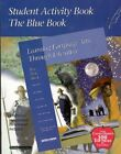 Blue Student Activity Book Learning Language Arts Through Literature by Pre