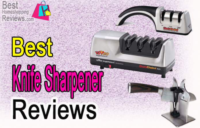 Best Knife Sharpener Reviews