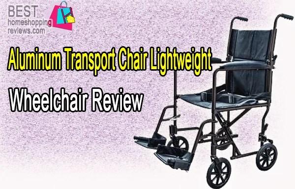 Aluminum Transport Chair Lightweight Wheelchair Review
