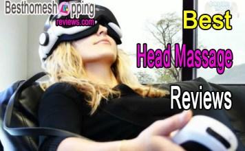 Best Head Massage Reviews