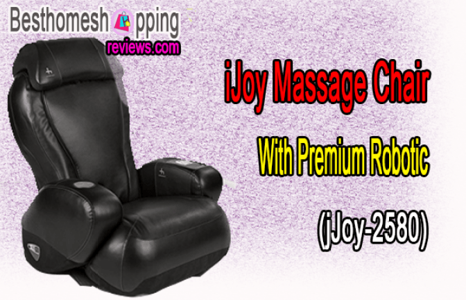 iJoy Massage Chair With Premium Robotic (jJoy-2580) Review