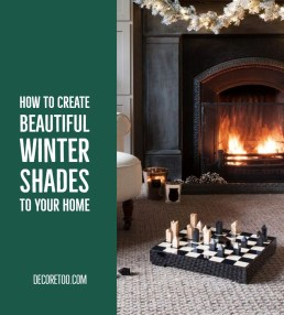 How To Create Beautiful Winter Shades To Your Home19