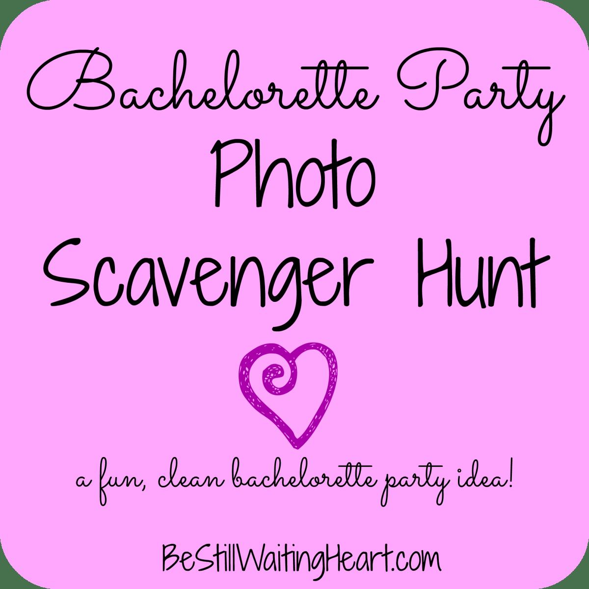 Bachelorette Party Photo Scavenger Hunt