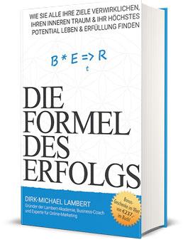 Die Formel des Erfolgs von Dirk Michael Lampert