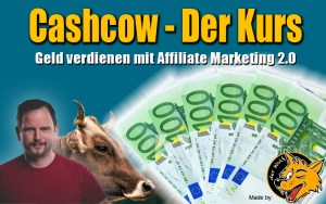 Cashcow | Geld verdienen mit Affiliate Marketing