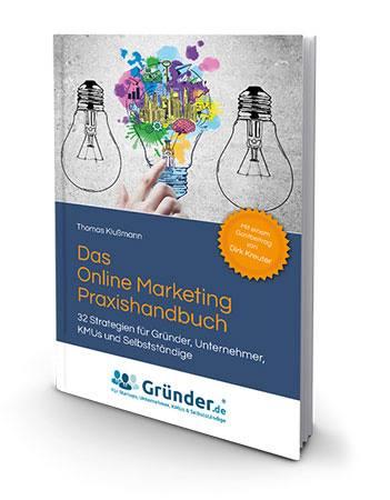 Das Online Marketing Praxishandbuch von Thomas Klußmann| Kostenloses Buch