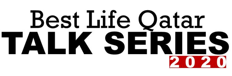 Best Life Qatar TALK SERIES 2020