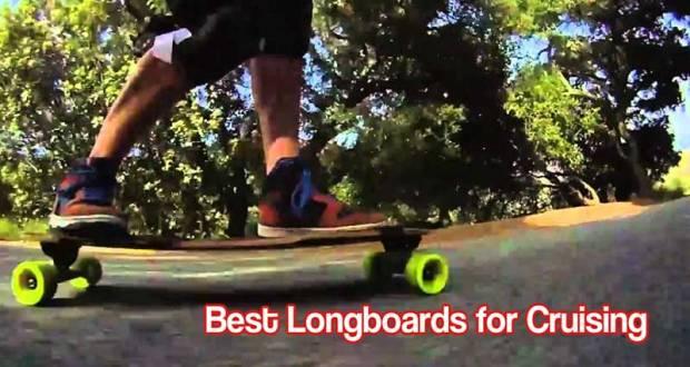 Best Longboards for Cruising
