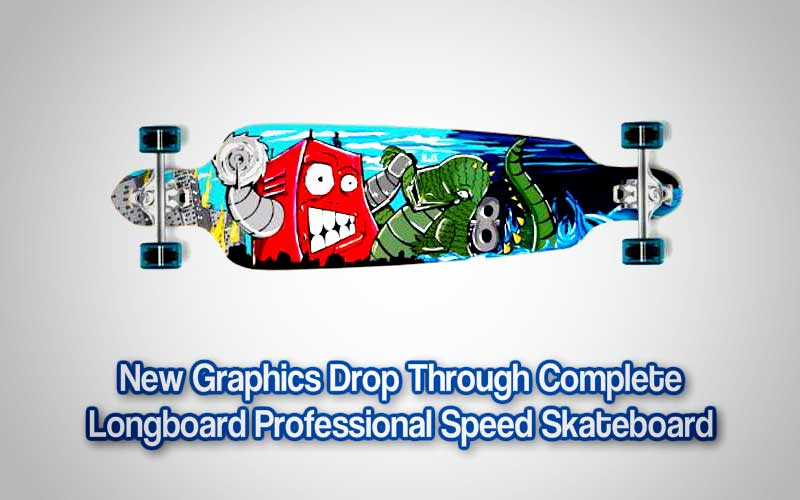 New Graphics Drop Through Complete Longboard Professional Speed Skateboard Review