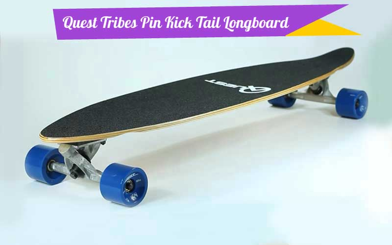 Quest Tribes Pin Kick Tail Longboard Skateboard 40 Inch Review