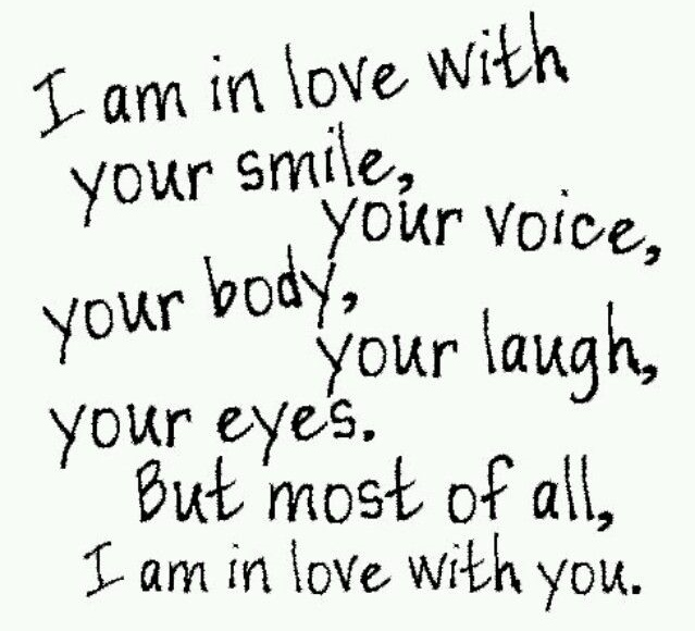 best love quotes - i am in love with your smile your voice ...