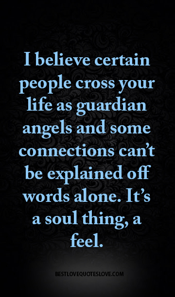 best love quotes -I believe certain people cross your life ...