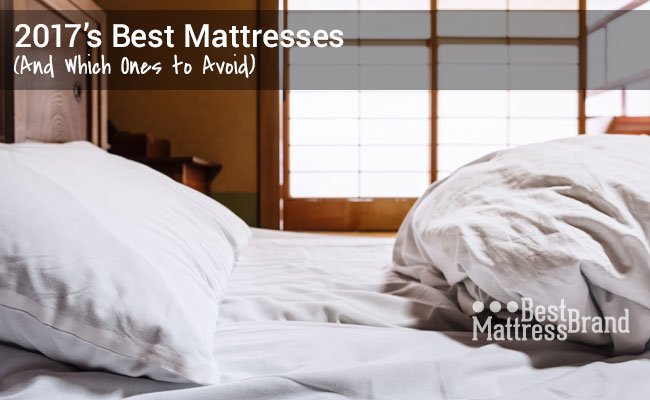 10 Best Mattress Reviews Of 2018 And Worst Rated Beds To Avoid