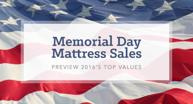 Memorial Day Mattress S 2017 Preview
