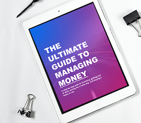 The Ultimate Guide to Managing Money