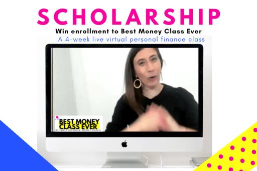 best money class ever scholarship