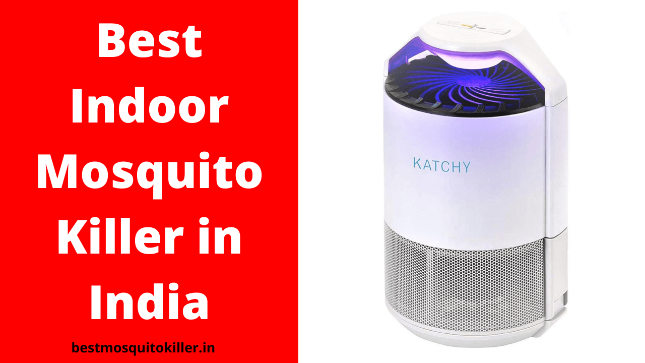Best Indoor Mosquito Killer in India