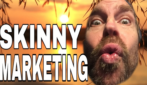 Get Skinny and Aggressive with Internet Marketing - Motivation Rant 2021