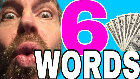6 Words that will Change Your Network Marketing Business Forever