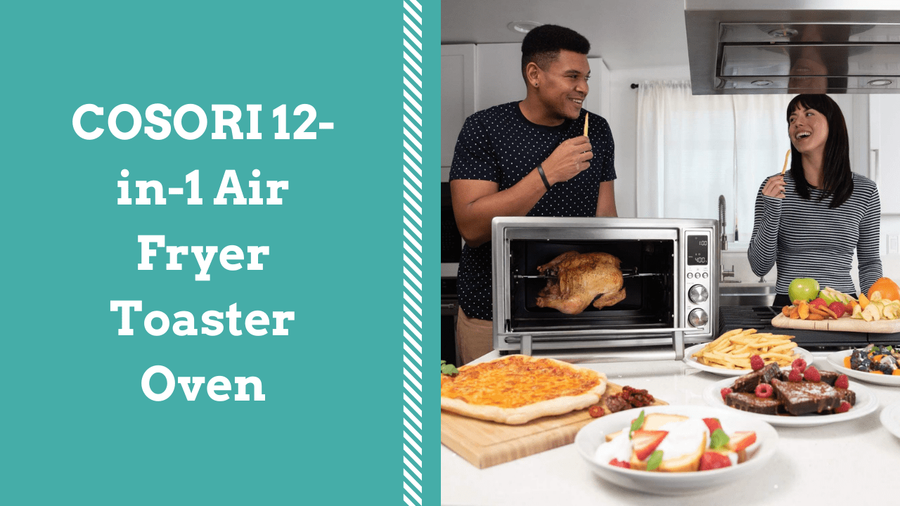 Cosori 12 In 1 Air Fryer Toaster Oven Review