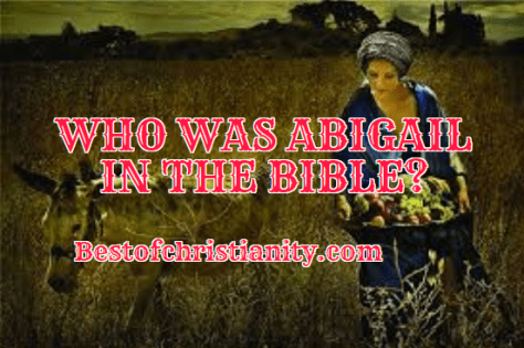 Who Was Abigail In The Bible