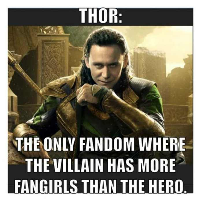 Thor: the only fandom where the villains has more fangirls than the hero