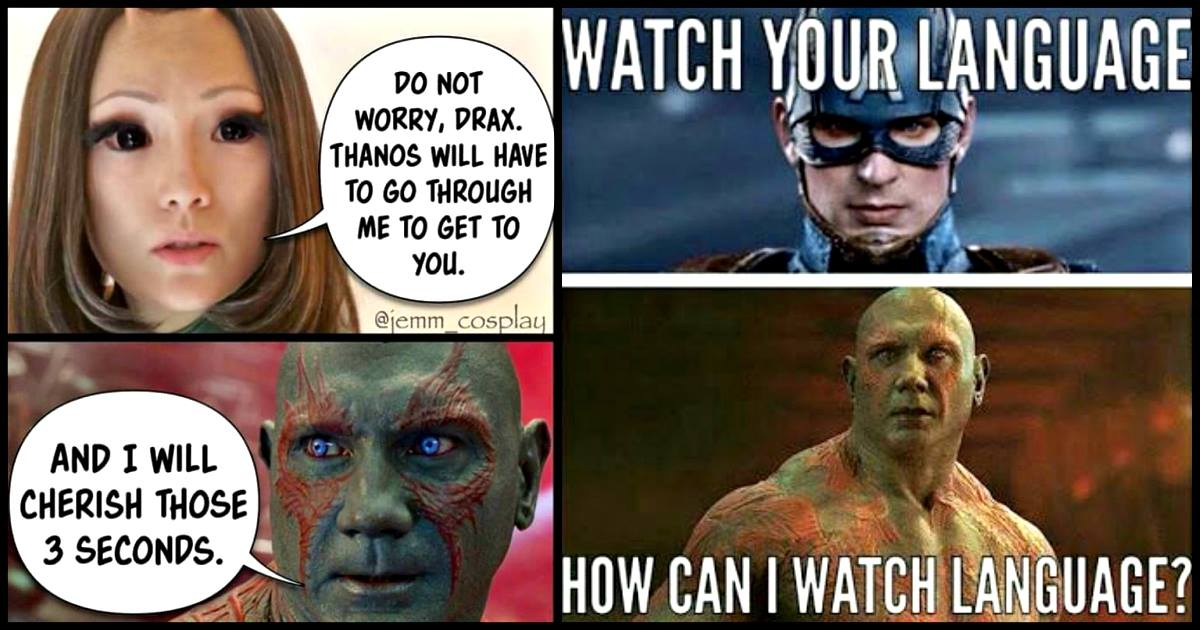 12 Epic Drax The Destroyer Memes That Will Get You Laughing