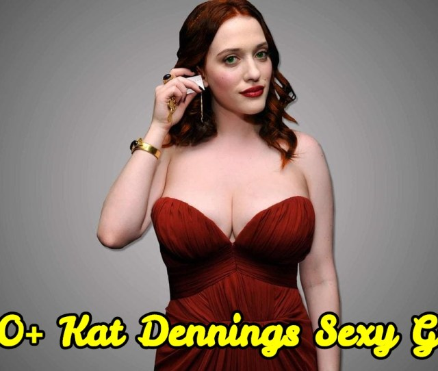 Sexy Gif Of Kat Dennings Are A Charm For Her Fans