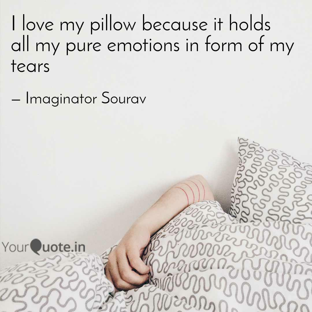 i love my pillow quotes pinterest