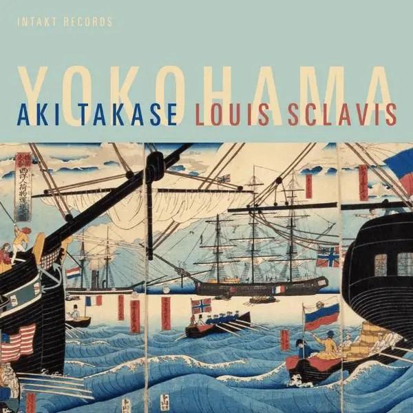 Aki Takase, Louis Sclavis - Yokohama