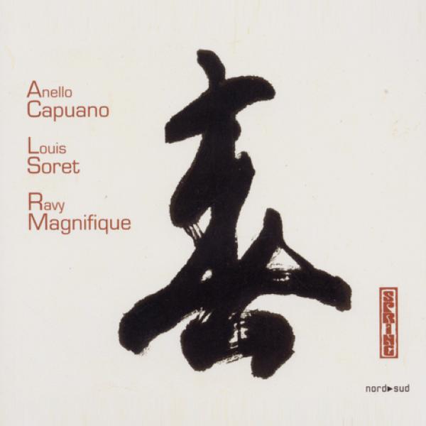 Best Jazz 2005 - Anello Capuano, Louis Soret, Ravy Magnifique - Spring