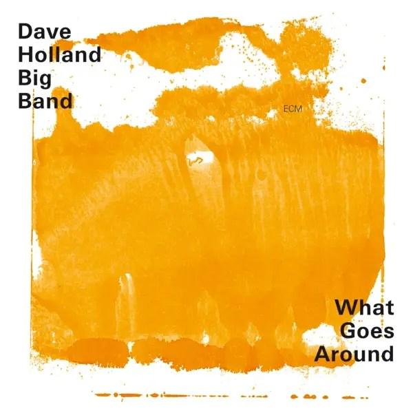 Best Jazz 2002 - Dave-Holland-Big-Band-What-Goes-Around
