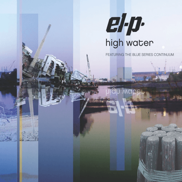 El-P Feat. The Blue Series Continuum - High Water