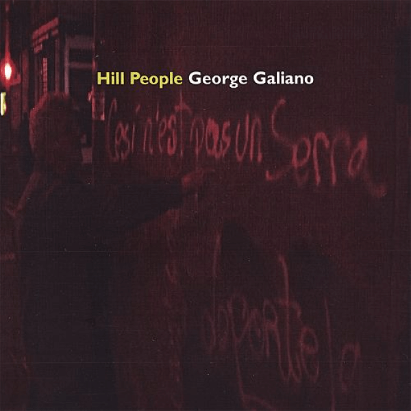 George Galiano - The Hill People