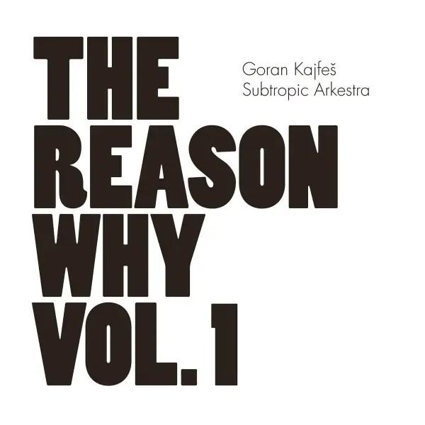 Best Jazz 2013 - Goran Kajfeš Subtropic Arkestra _The Reason Why Vol. 1
