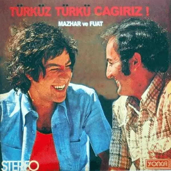 II.2 - Mazhar ve Fuat -- Türküz Türkü Çağırırız (1)