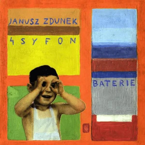 Janusz Zdunek 4 Syfon - Baterie