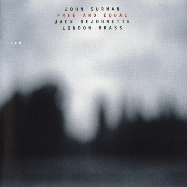 John Surman - Free And Equal