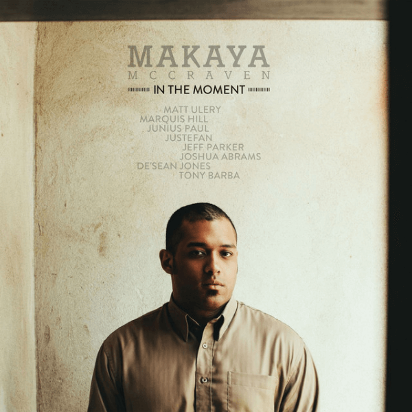 Best Jazz 2015 - Makaya McCraven - In The Moment