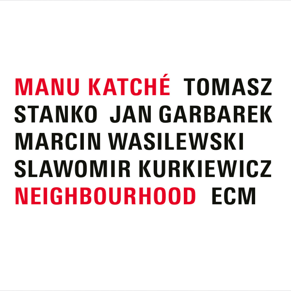 Best Jazz 2005 Manu Katché - Neighbourhood