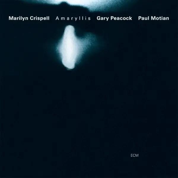 Marilyn Crispell, Gary Peacock, Paul Motian - Amaryllis