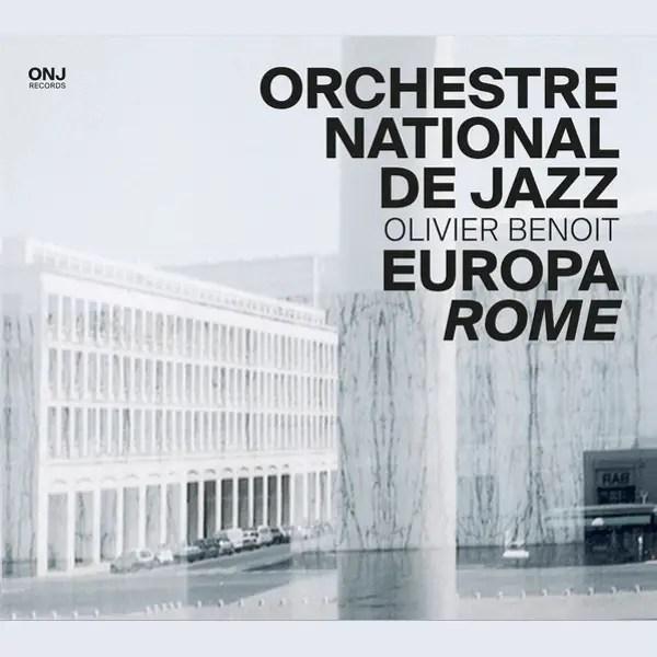 Orchestre National De Jazz - Europa Rome