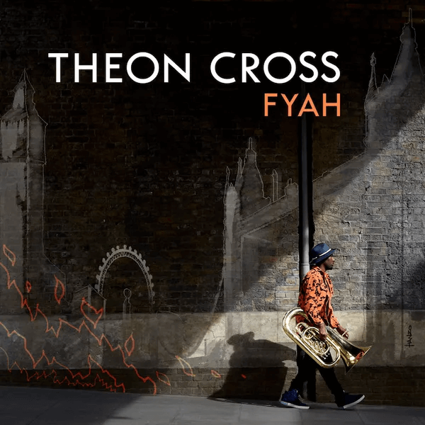 Theon Cross - Fyah