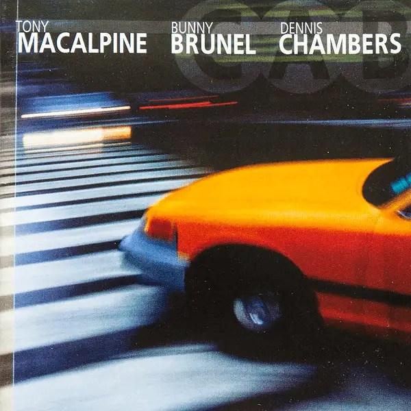 Best jazz 2000 - Tony MacAlpine, Bunny Brunel, Dennis Chambers - CAB