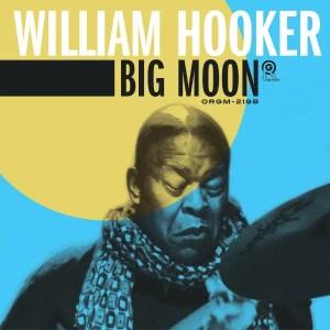 William Hooker - Big Moon