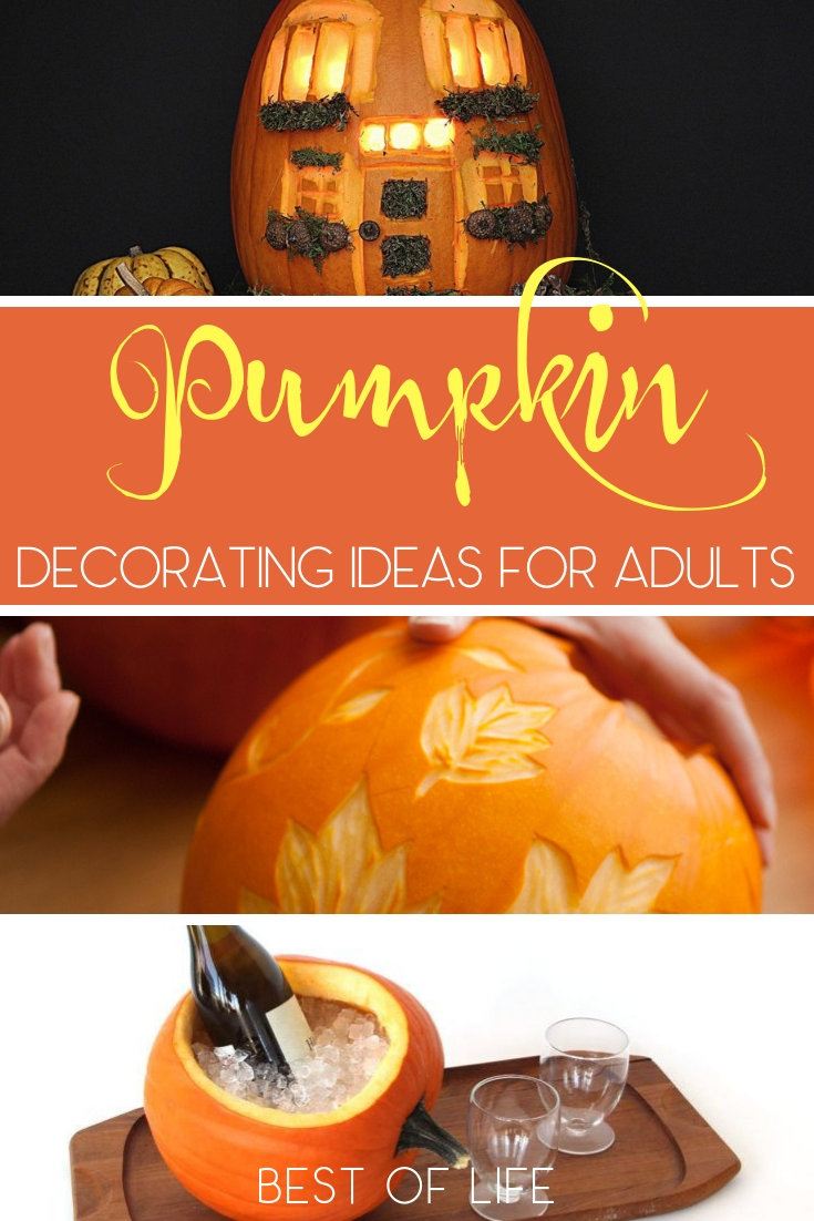 Diy Pumpkin Decorating Ideas For Adults The Best Of Life