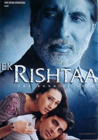 Ek Rishtaa – The Bond Of Love movie poster