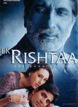 Ek Rishtaa – The Bond Of Love movie poster