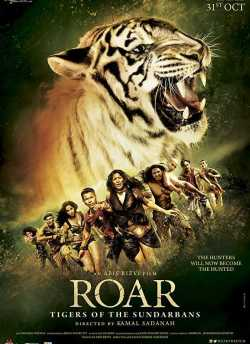 Roar – Tigers Of The Sunderbans movie poster