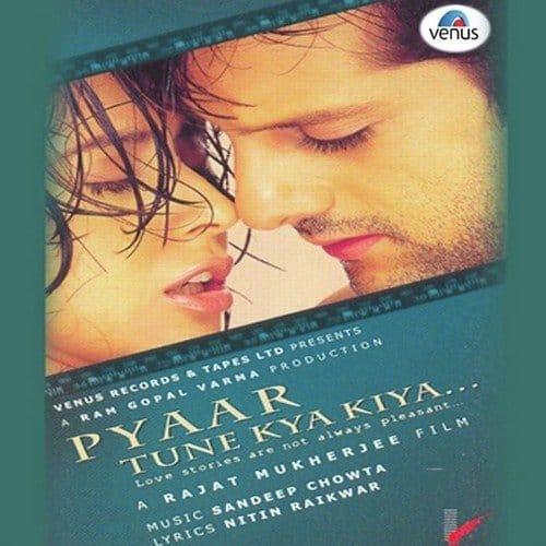 Pyaar Tune Kya Kiya album artwork